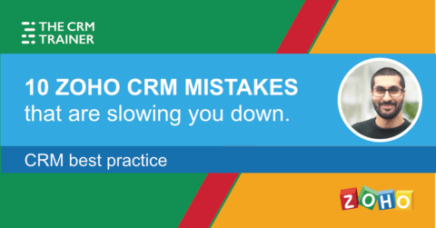 Zoho CRM mistakes